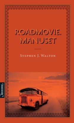 Roadmovie. Manuset